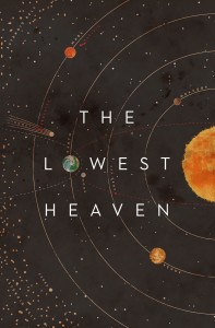 This story also appears this month in the anthology, THE LOWEST HEAVEN, edited by Anne C. Perry & Jared Shurin.